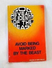 God Reveals Identity of Beast Avoid Being Marked Prophecy Revelation Bob Fraley