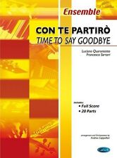 Andrea Bocelli: Con Te Partirò (Time To Say Goodbye) Ensemble Sheet Music Score