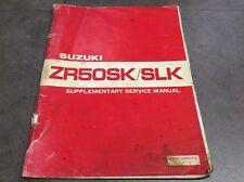 Genuine Suzuki ZR50SK/SLK Supplementary Service Manual 99501-10000-01E (ref 2)