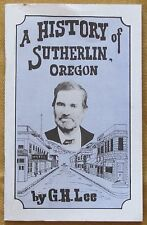 A History of Sutherlin, Oregon - G.H. Lee - sc/vg 1988