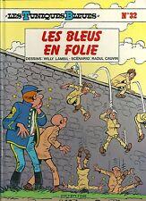 Les Tuniques Bleues N° 32 Les bleus en folie EO 1991 Etat neuf BD