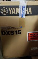 YAMAHA DXS 15 POWERED SUB WOOFERS - 2 NOS.