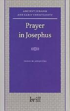 Prayer in Josephus (Ancient Judaism & Early Christianity), , Jonquière, Very Goo