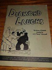 "Diamond Laughs or the Humor of Baseball (1948) compiled by A.K. ""Rosie"" Rowswell"