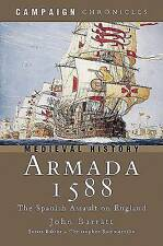 Armada 1588: The Spanish Assault on England by John Barratt (Hardback, 2005)