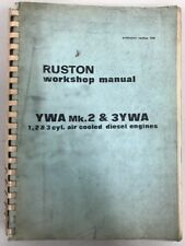 RUSTON work Shop Manual 1-2&3 Air Cooled Diesel Engines YWA mk.2&3YWA