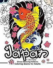 Japan Tattoo Coloring Books : A Fantastic Selection of Exciting Imagery, Pape...