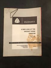 A New Look at the Aircraft Noise Problem John Tyler 1964 Soc Automotive Engineer
