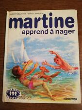 LIVRE MARTINE APPREND A NAGER EDITION CASTERMAN COLLECTION FARANDOLE 1975