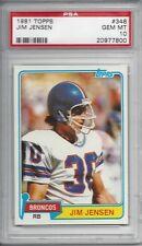 1981 Topps #348 Jim JENSEN - PSA 10+++ Broncos