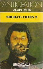 LIVRE FLEUVE NOIR ANTICIPATION N° 1600--SOLDAT CHIEN 2--ALAIN PARIS