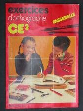 Exercices d'orthographe CE2 Passerelle Cahier de soutien Français Hachette 1978