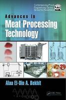 Advances in Meat Processing Technology (Contemporary Food Engineering) by , NEW