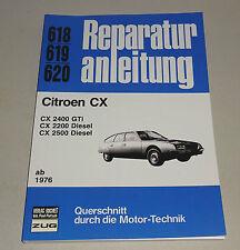 Reparaturanleitung Citroen CX 2400 GTi / CX 2200, CX 2500 Diesel - ab 1976!