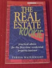 THE REAL ESTATE ROOKIE ~ Teresa Wainwright ~ ADVICE FIRST-TIME RESIDENTIAL INVES