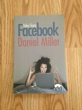 Tales from Facebook by Daniel Miller (2011, Paperback)