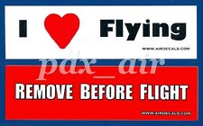 I LOVE FLYING & REMOVE BEFORE FLIGHT STICKERS