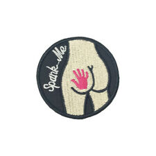 Morale Patch SPANK ME I/'ve been a bad girl party favor gift fun  Uget2 #1170