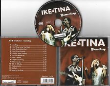 CD PICTURE 13 TITRES IKE & TINA TURNER SOMETHING DE 2008 TBE