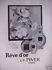 PUBLICITÉ 1929 PARFUM RÊVE D'OR LT PIVER EXTRAIT LOTION ET POUDRE