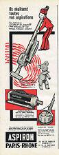 PUBLICITE ADVERTISING  1960   PARIS-RHONE  aspirateur ASPIRON