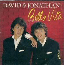 "45 TOURS / 7"" SINGLE--DAVID & JONATHAN--BELLA VITA / IN MY HEART--1986"