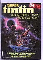 Super Tintin n°27. Voyages dans le temps... Thorgal, Cubitus, Olivier Rameau
