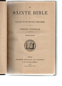 LA SAINTE BIBLE OU L'ANCIEN ET LE NOUVEAU TESTAMENT.1019-286 pages.1914