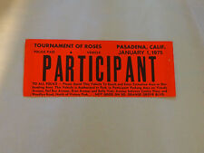 "SCARCE Tournament Of Roses Police Pass PARTICIPANT 9.5"" Vehicle Pass Jan.1,1975"