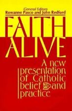 Faith Alive: A New Presentation of Catholic Belief and Practice (Best in Rcia