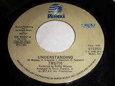 Truth: Understanding / See You Later 45 - Soul