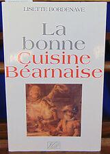 Bonche La bonne cuisine béarnaise...