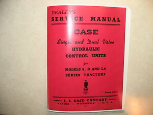 CASE DC SC LA 500 600 900 Tractor Hydraulic Pump & Valve Service Manual
