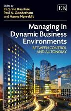 NEW - Managing in Dynamic Business Environments: Between Control and Autonomy