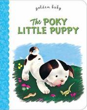 Little Golden Book Ser.: The Poky Little Puppy by Janette Sebring Lowrey...