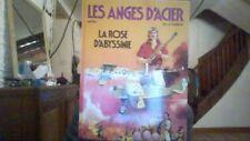 BD - LES ANGES D'ACIER De MORA ET FUENTE la rose d'Abyssinie DARGAUD EO 1987 BE