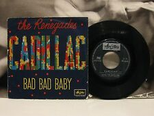"THE RENEGADES - CADILLAC / BAD BAD BABY 45 GIRI 7"" VG-/VG ARISTON 1966"