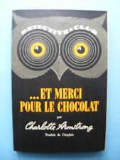 Charlotte Armstrong Merci Pour le Chocolat Editions Ditis Coll. Détective 1949