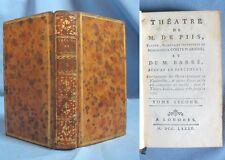 Théâtre de M. de Piis & M. Barré / T2  dernier / Édition Originale LONDRES 1785