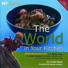 The World in your Kitchen: Vegetarian recipes from Africa, Asia and Latin Americ
