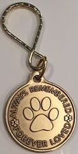 Always Remembered Forever Loved - A True Friend Dog Pet Memorial Key Chain Tag