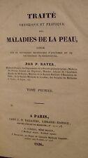 RAYER P. - TRAITE THEORIQUE ET PRATIQUE DES MALADIES DE LA PEAU - TOME 1 - 1826