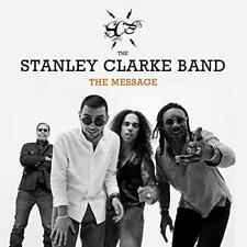 The Stanley Clarke Band - The Message (NEW CD)