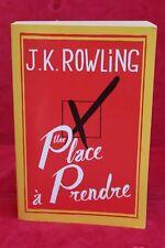 Une place à prendre - J. K. Rowling - Livre grand format occasion