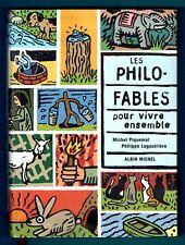 Les Philo Fables pour vivre ensemble, Contes, Philosophie Enfants 9 ans,Piquemal