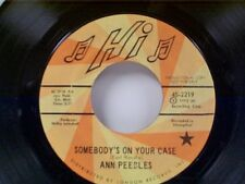 """ANN PEEBLES """"SOMEBODY'S ON YOUR CASE / I'VE BEEN THERE BEFORE""""45 NEAR MINT PROMO"""