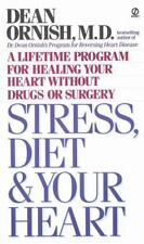 Stress Diet and Your Heart: A Lifetime Program for Healing Your Heart Without Dr