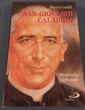 SAN GIOVANNI CALABRIA Biografia ufficiale- Mario Gadili - Edizioni San Paolo(M5)