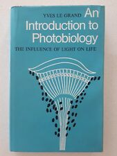 An Introduction to Photobiology by Yves Le Grand