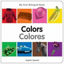 My First Bilingual Book?Colors (English?Spanish) (Spanish and English Edition),